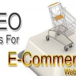 3 Tips to Increase Search Engine Ranking For E- Commerce Websites