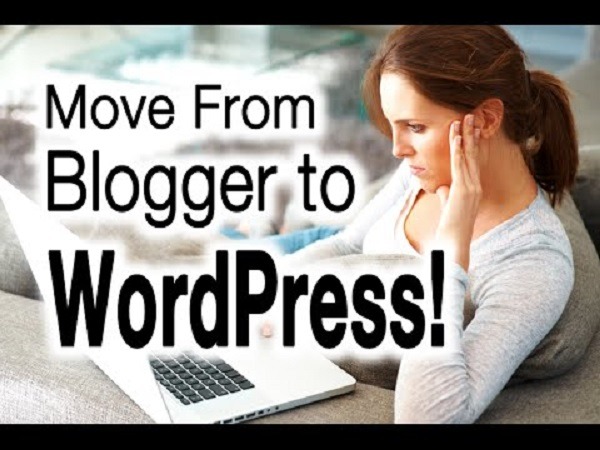 How To Ensure Google Rankings Are Not Lost While Migrating From Blogger To WordPress