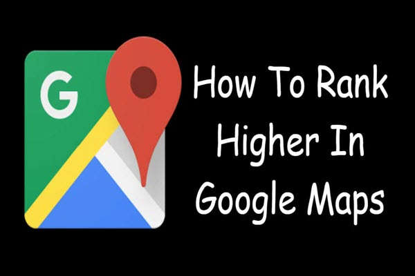 how-to-rank-higher-on-google-maps