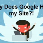 Why Google Hates Your Website?