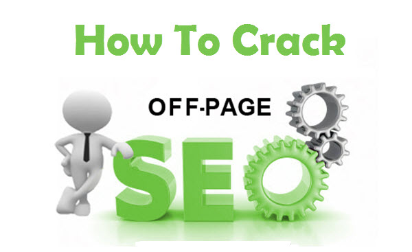 How To Crack Off-Page SEO