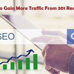 How To Gain More Traffic From 301 Redirects