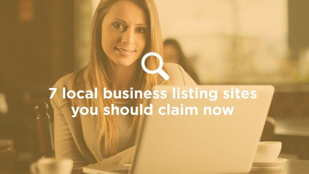 7 Business Listing Sites You Should Claim Right Now For your Local business