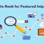 9 Things You Need to Know About How to Rank for Featured Snippets