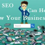 How SEO can be helpful to Grow Your Business