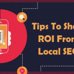 Tips To Show ROI From Local SEO