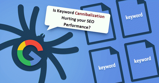 Is Keyword Cannibalization Hurting your SEO Performance