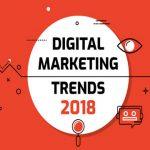 5 Effective Key Trends of Digital Marketing Strategy in 2018