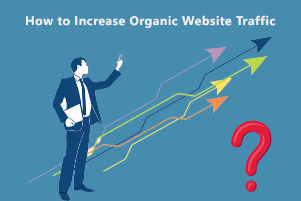 How to Increase Organic Website Traffic
