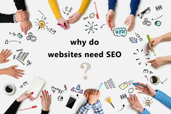 why do websites need SEO